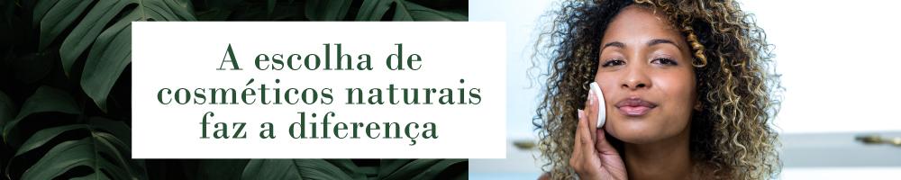 A escolha de cosméticos naturais faz a diferença